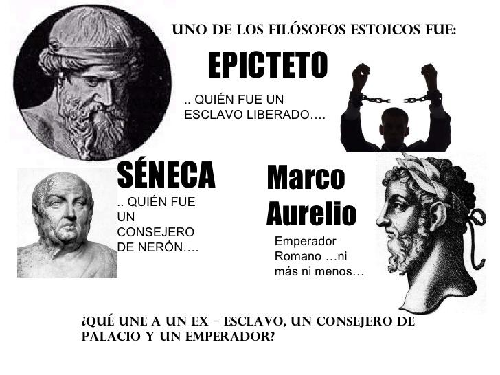 Epicteto, Sêneca, Marco Aurélio