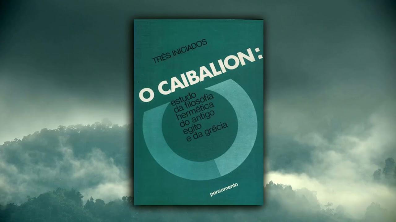 """7 lições do livro """"O Caibalion"""" para você aprender"""